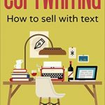 Copywriting: How to sell with text (English Edition)