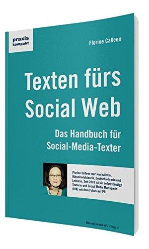 texten fuer das social web das handbuch fuer social media texter praxiskompakt - Texten für das Social Web: Das Handbuch für Social-Media-Texter (praxiskompakt)
