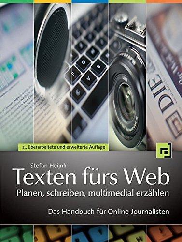 texten fuers web planen schreiben multimedial erzaehlen - Texten fürs Web: planen, schreiben, multimedial erzählen